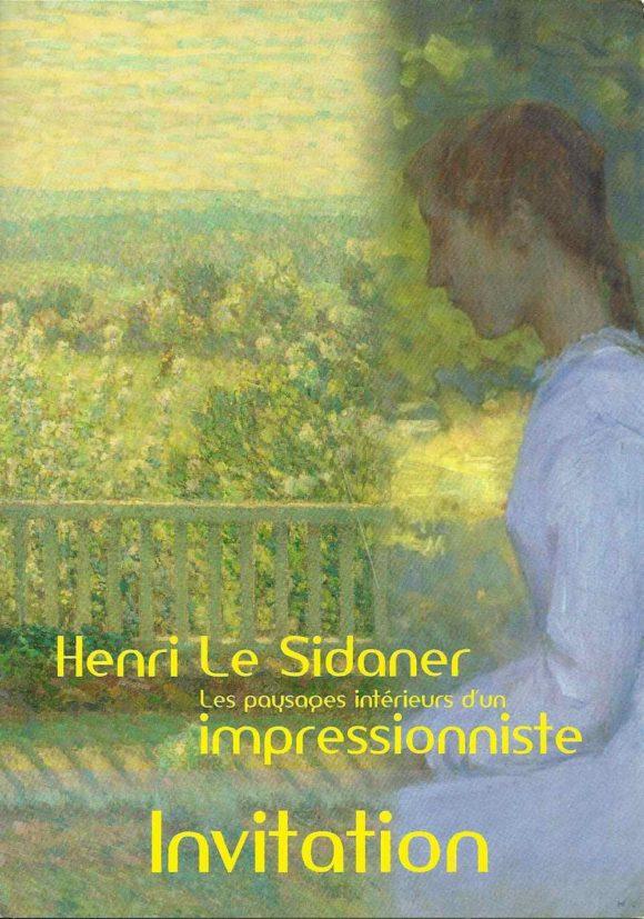 Henri le Sidaner. Les Paysages intérieurs d´un impressionniste