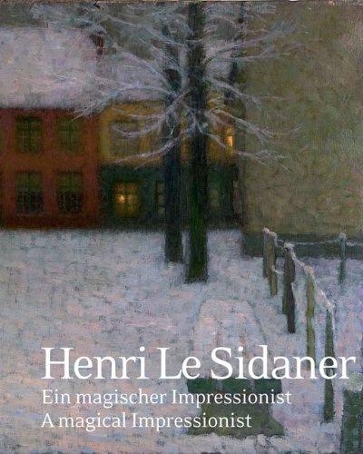 Henri Le Sidaner. Un impressionniste magique