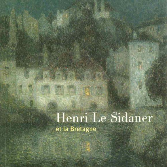Henri Le Sidaner. Et la Bretagne